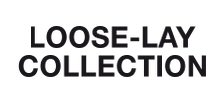 Loose-Lay